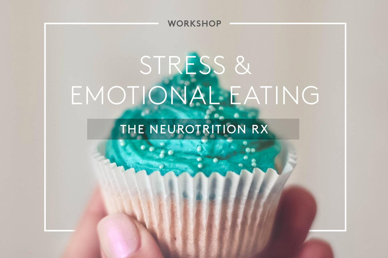 Stress & Emotional Eating Workshop