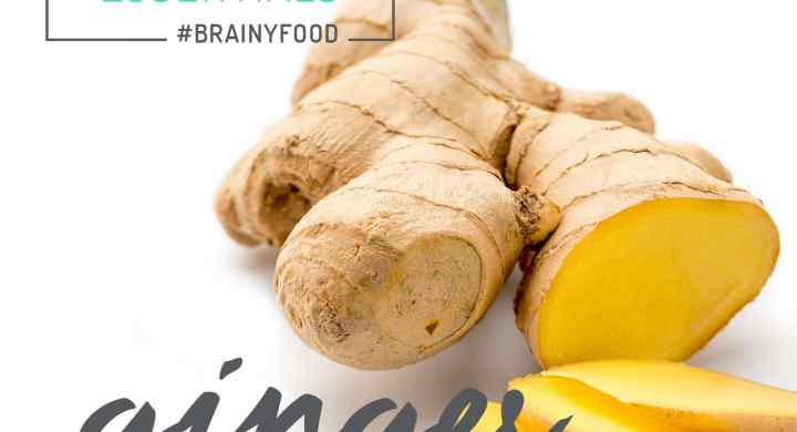Brain Food Essentials: Ginger