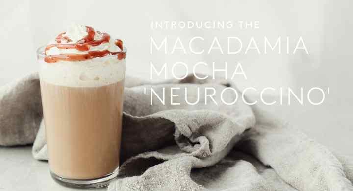 Macadamia Mocha 'Neuroccino'